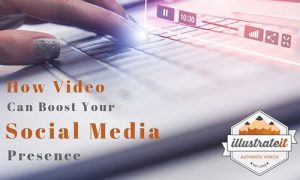 blog how video can boost your social media presence