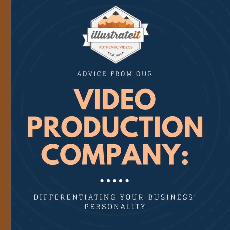 blog advice from our video production company differentiating your business personality