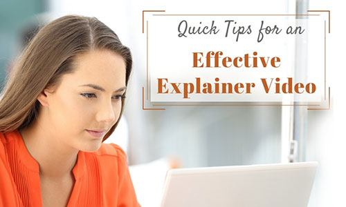 quick tips for an effective explainer video